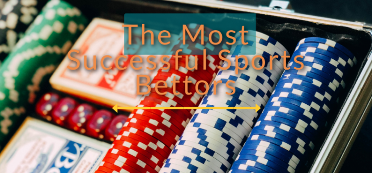 Who is the most successful sports bettor